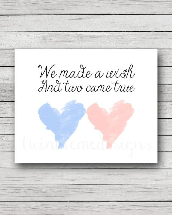 This adorable twin nursery quote We Made A Wish And Two Came True printable would look perfect in your childrens room! This also makes an
