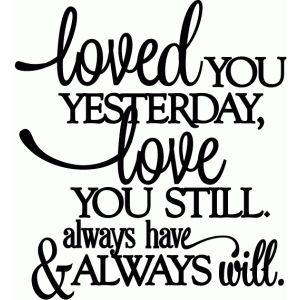 Silhouette Design Store: love you still - vinyl phrase