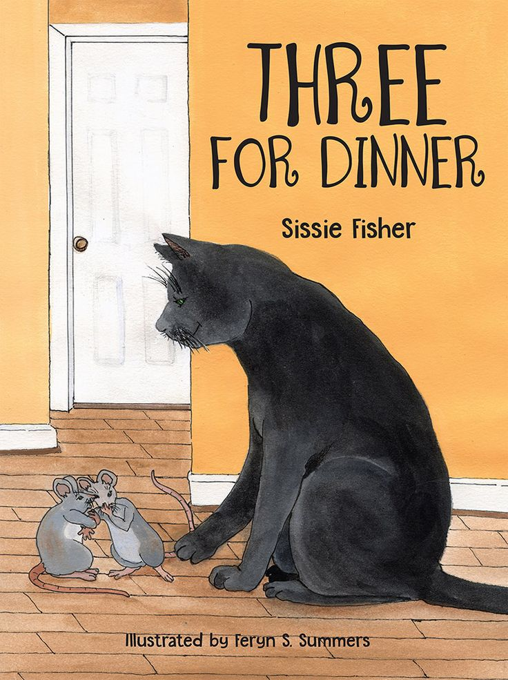 Three for Dinner. By Sissie Fisher, Illustrated by Feryn S. Summers. A sweet story of two mice, Melvin and Peppy, and the lessons they learn through their encounters with a cat named Midnight, will encourage young children not to fear or believe the worst about people until they get to know them and give them a chance. Paperback, 8.5x11, 24 full-color pages.