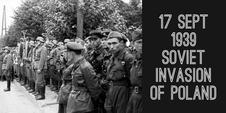 17 September 1939. The Soviet Union joins Nazi Germany's invasion of Poland that ignites WW2