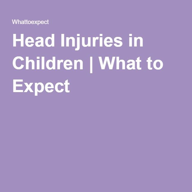 Head Injuries in Children   What to Expect