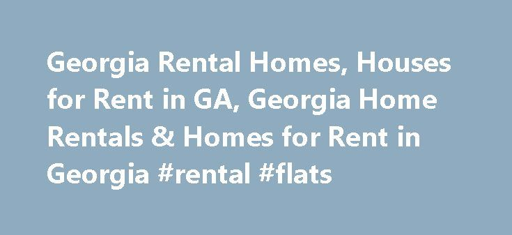 Georgia Rental Homes, Houses for Rent in GA, Georgia Home Rentals & Homes for Rent in Georgia #rental #flats http://rental.nef2.com/georgia-rental-homes-houses-for-rent-in-ga-georgia-home-rentals-homes-for-rent-in-georgia-rental-flats/  #find a rental property # Georgia Homes for Rent Find a Rental House in Georgia on RentalHouses.com Click on a city in the list to the left to see rental houses in that city. Choose from available GA houses for rent, condos for rent, town houses for rent…