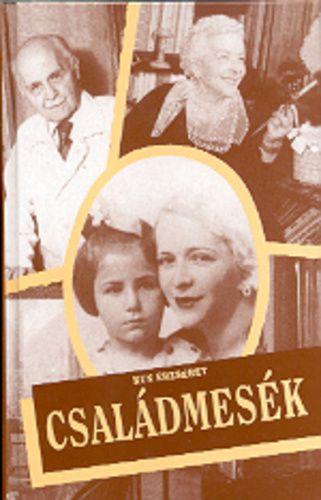 Családmesék · Kun Erzsébet · Könyv · Moly