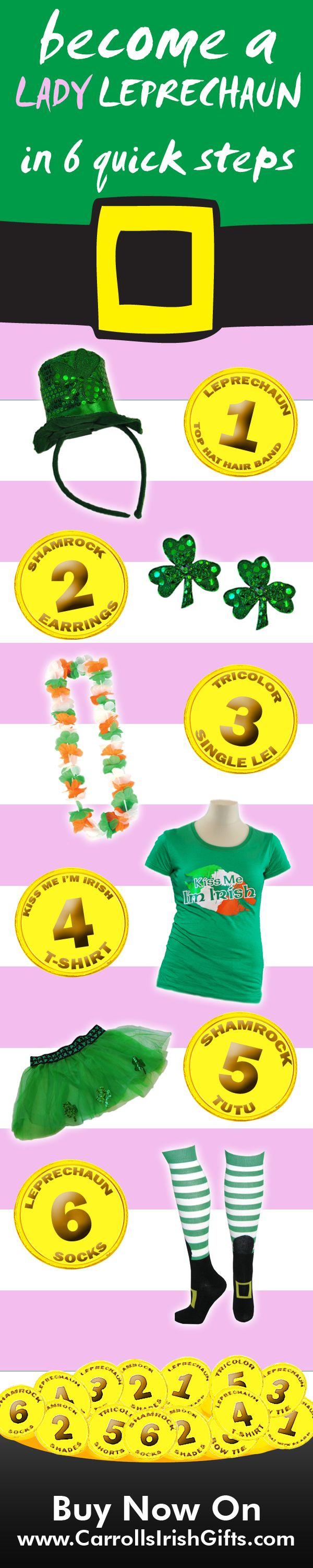 The Leprechaun is a hugely popular Irish icon. To celebrate St. Patrick's Day, and Irishness, we have created a fun 6 step guide to becoming a Female Leprechaun!