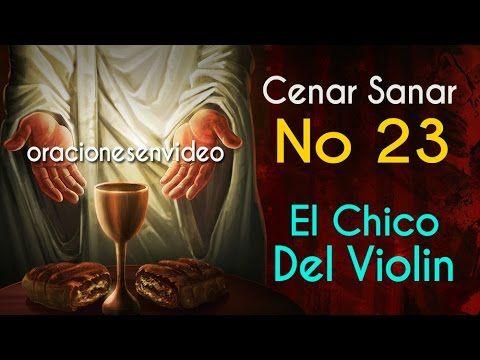 Cenar Sanar No 23 El Chico Del Violín