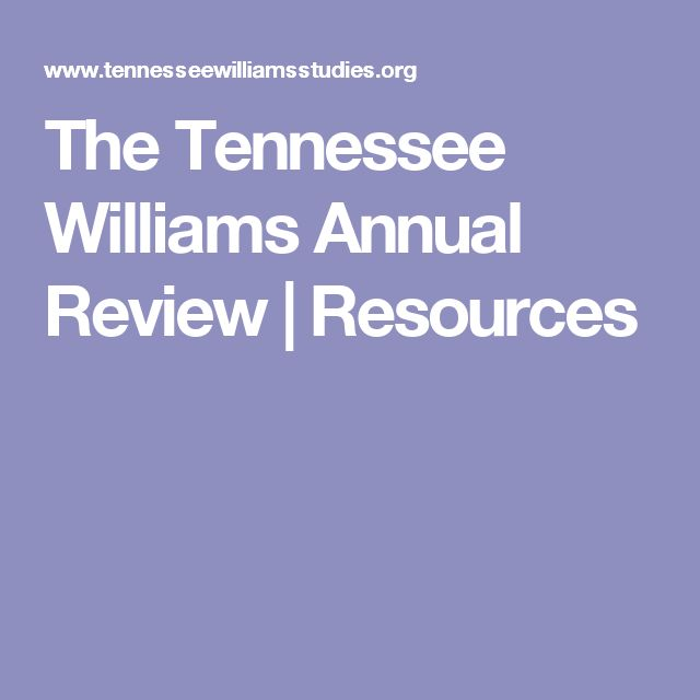 The Tennessee Williams Annual Review | Resources