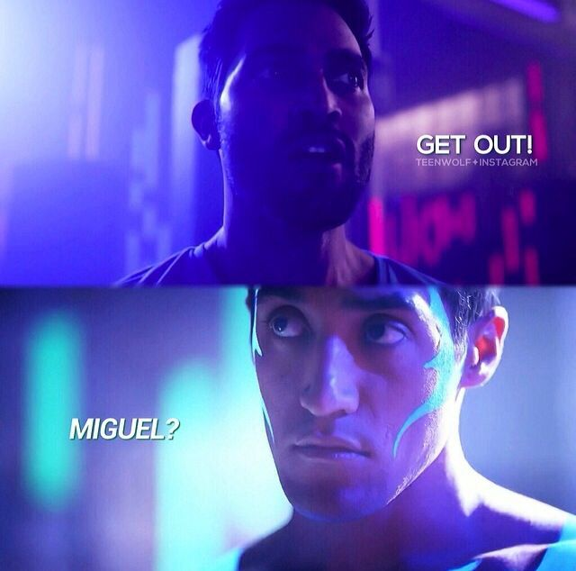 Teen Wolf hahaha whoever added the whole Miguel line is a genius this wasn't in that episode although Derek said get out but Danny just looked at him he actually didn't say Miguel, but only true teen wolf fans will get this(: hahahahahahah this is funny!