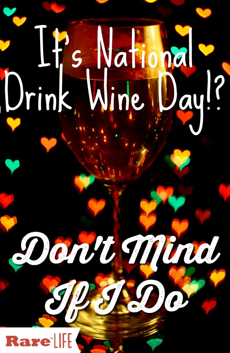 A holiday that should be celebrated everyday... National Drink Wine Day! However, today is #NationalDrinkWineDay so go ahead and enjoy!