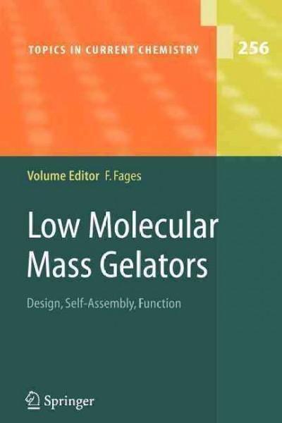 Low Molecular Mass Gelators: Design, Self-assembly, Function