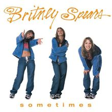 Sometimes - Britney Spears (1999)