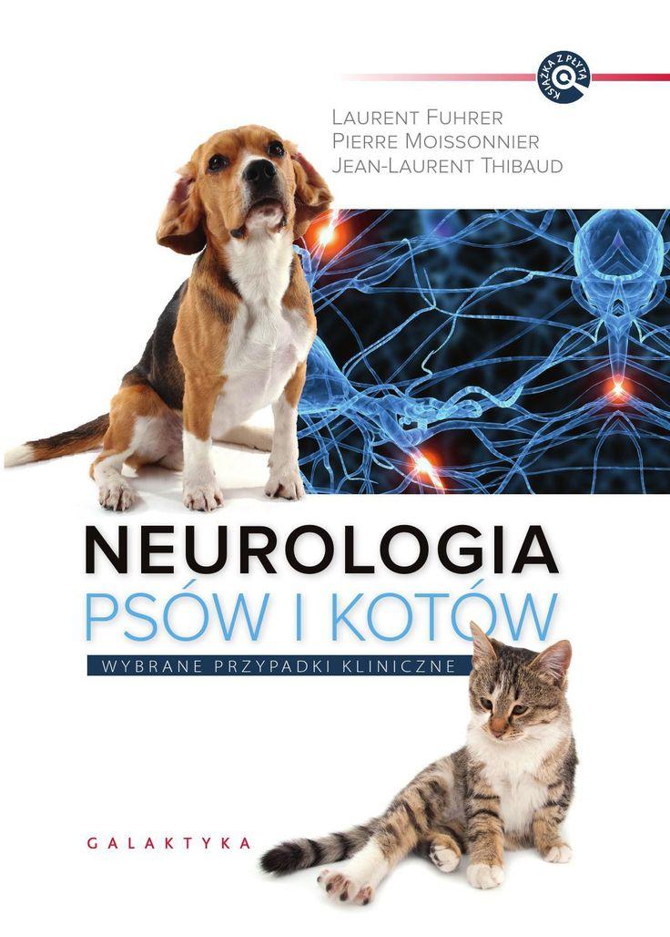 #ClippedOnIssuu from Neurologia psów i kotów. Wybrane przypadki kliniczne