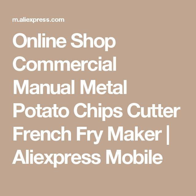 Online Shop  Commercial Manual Metal Potato Chips Cutter French Fry Maker | Aliexpress Mobile