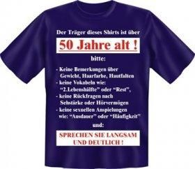 """Ü50 T-Shirt. Unsere Geschenkempfehlung mit Humor für deinen Kumpel zum 50er. T-Shirt mit nicht ganz erst gemeintem Aufdrucken wie: """"keine Rückfragen nach Hörvermögen und Sehstärke""""."""