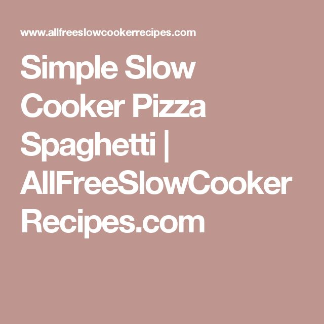 Simple Slow Cooker Pizza Spaghetti | AllFreeSlowCookerRecipes.com