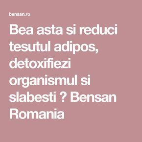 Bea asta si reduci tesutul adipos, detoxifiezi organismul si slabesti ⋆ Bensan Romania