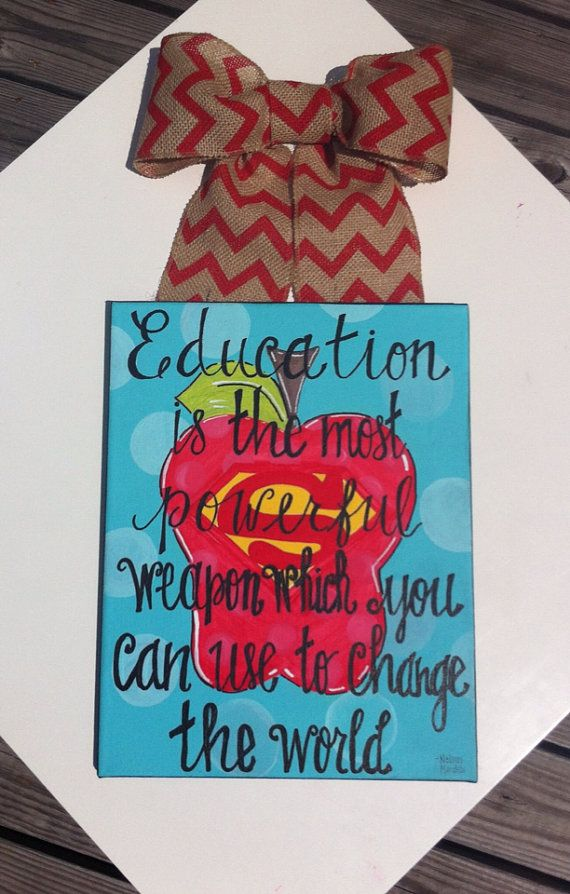 Education is the most powerful weapon which you can use to change the world.  - Superhero Teacher painting by ThePinkLaceUmbrella on Etsy