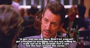 "HEAT- Quote- ""DeNiro"""