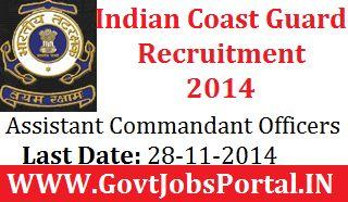 INDIAN COAST GUARD RECRUITMENT FOR ASSISTANT COMMANDANT 2014