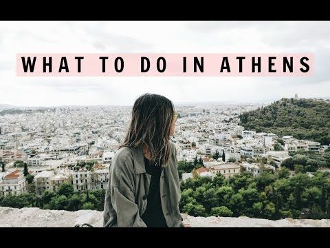 WHAT TO DO IN ATHENS | IDRESSSMYSELFF - YouTube