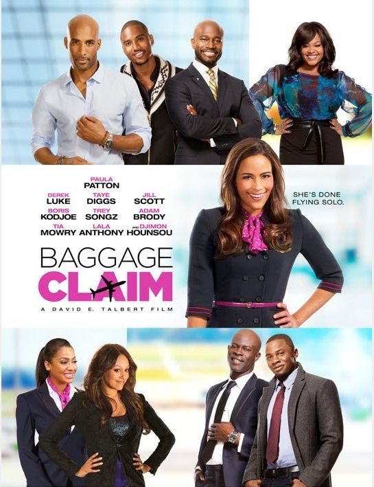 Baggage Claim--favorite part of movie is when Paula Patton's character's mom talks about her first marriage and how her husband treated her. How beautiful!!!