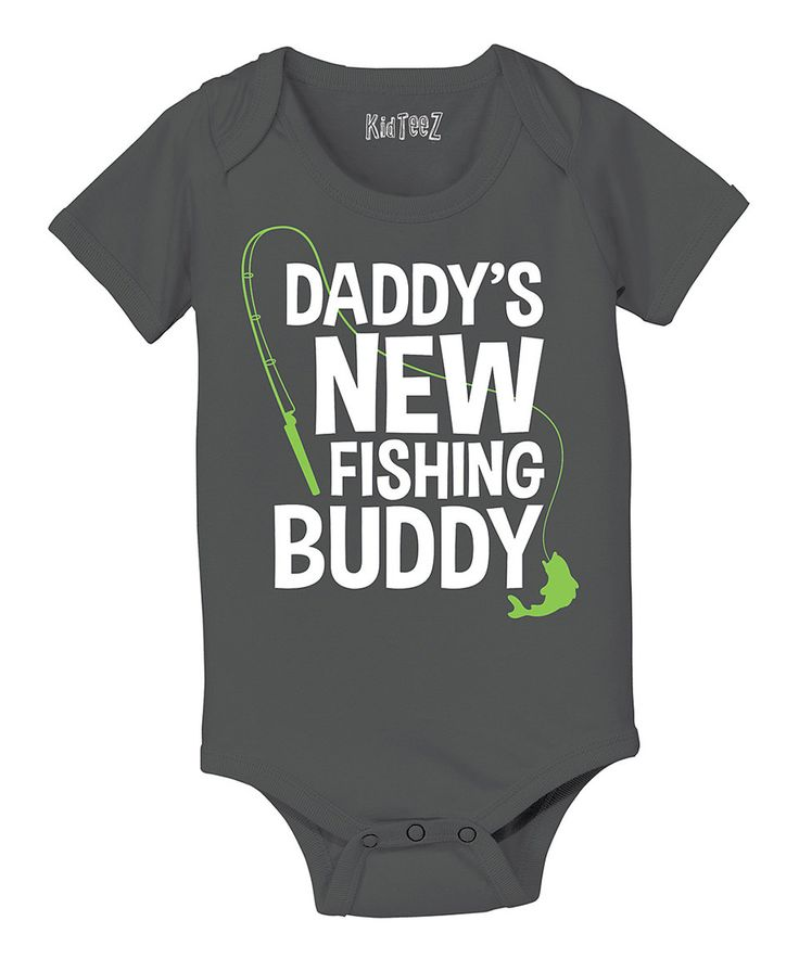 Loving this Country Casuals Charcoal 'Daddy's New Fishing Buddy' Bodysuit - Infant on #zulily! #zulilyfinds