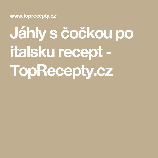 Jáhly s čočkou po italsku recept - TopRecepty.cz