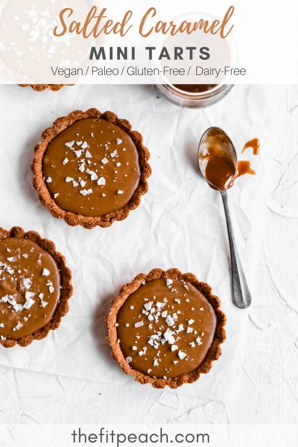 Vegan Salted Caramel Tart Recipe V Gf Paleo Df The Fit Peach Recipe In 2020 Healthy Sweets Recipes Salted Caramel Caramel Tart Recipe
