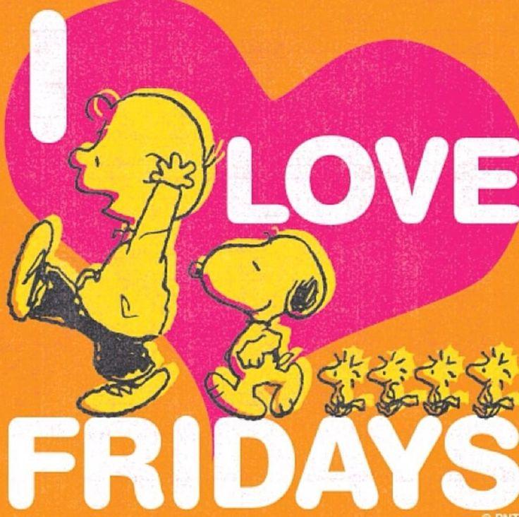 I  Love Fridays.