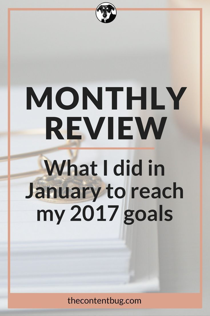 As January comes to a close, enjoy a simple recap of my 1st monthly review. Learn everything I did this month to get 1 step closer to my 2017 goals.