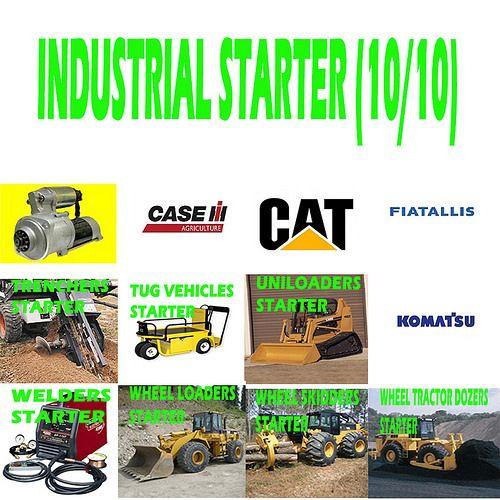 Industrial Starter (10/10) TRENCHERS, TUG VEHICLES, UNILOADERS, WELDERS, WHEEL LOADERS, WHEEL SKIDDERS, WHEEL TRACTOR DOZERS STARTER