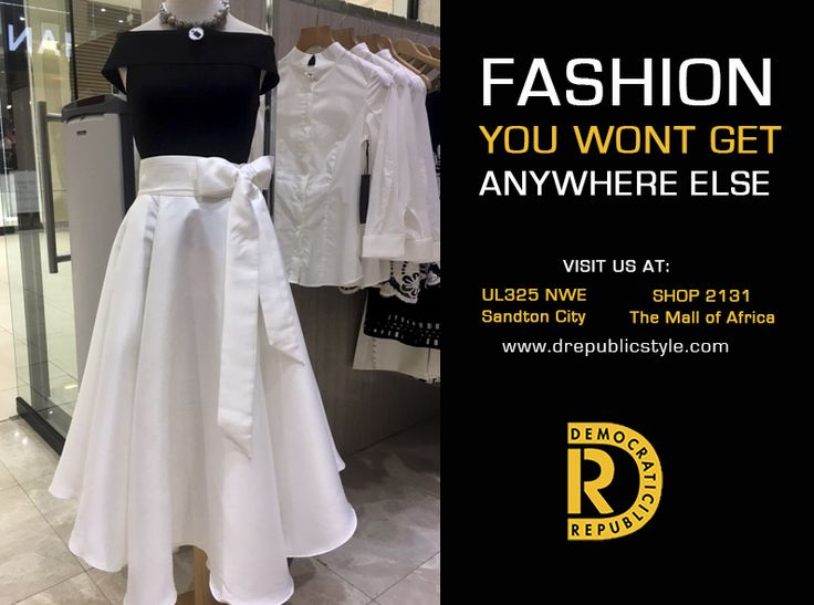 Fashion is art and you are the Canvas.... so get creative!!! visit #DemocraticRepublic Sandton City Shopping Centre and Mall of Africa