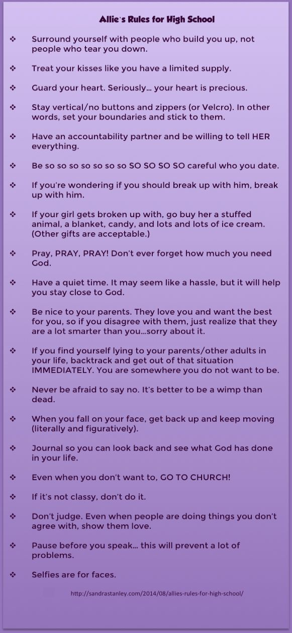 "18-year-old daughter of Andy Stanley writes her ""rules"" to her beloved small group of girls entering 9th grade this year.  Wow. http://sandrastanley.com/2014/08/allies-rules-for-high-school/"