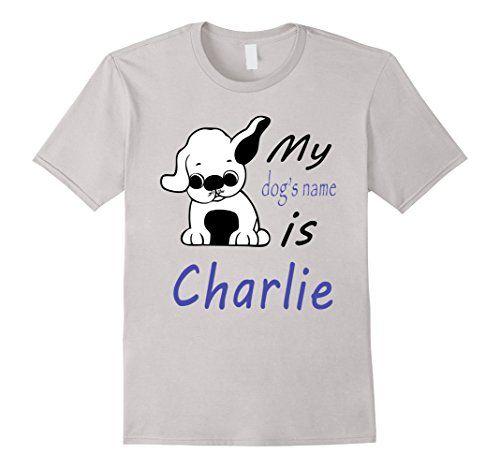 Men's Dog Name Charlie T-shirt Cute Pretty Puppy Boy Tee ... https://www.amazon.com/dp/B01M0454V0/ref=cm_sw_r_pi_dp_x_5276xbX0MJV0R
