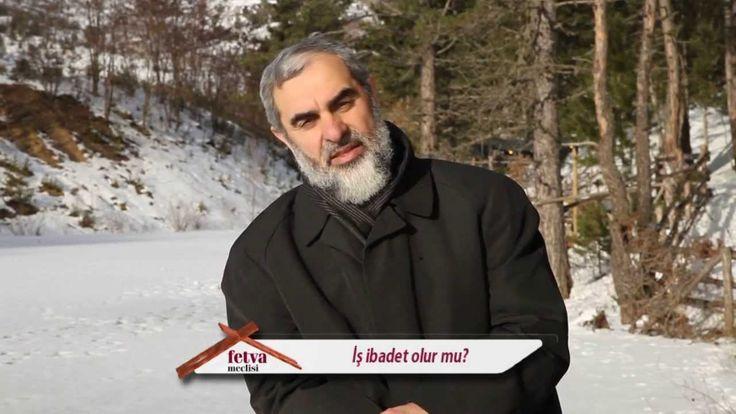 146) İş ibadet olur mu? - Nureddin Yıldız - fetvameclisi.com