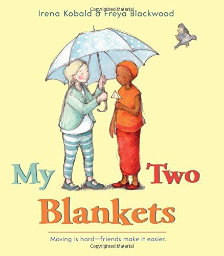 My Two Blankets: Amazon.it: Irena Kobald, Freya Blackwood: Libri in altre lingue