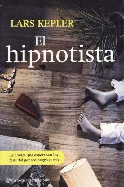Los libros de Dánae: El hipnotista.- Lars Kepler