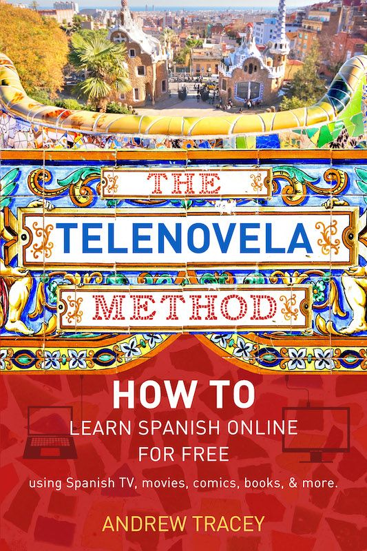 The Telenovela Method: After failing to learn a new language on FIVE separate occasions…I taught myself to speak Spanish like a native in just SIX MONTHS by watching movies and TV shows, listening to music, and reading books and comics like Garfield and Harry Potter…here's how you can do it, too!