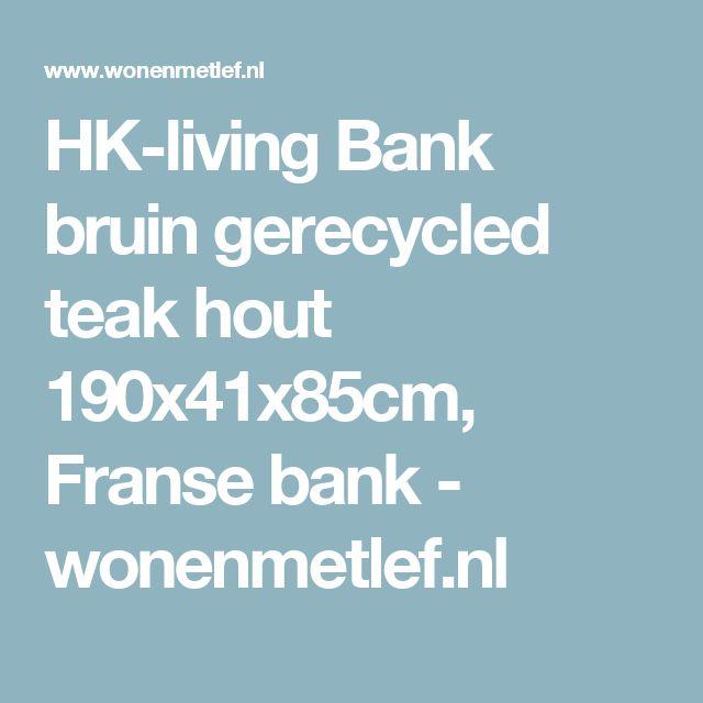 HK-living Bank bruin gerecycled teak hout 190x41x85cm, Franse bank - wonenmetlef.nl