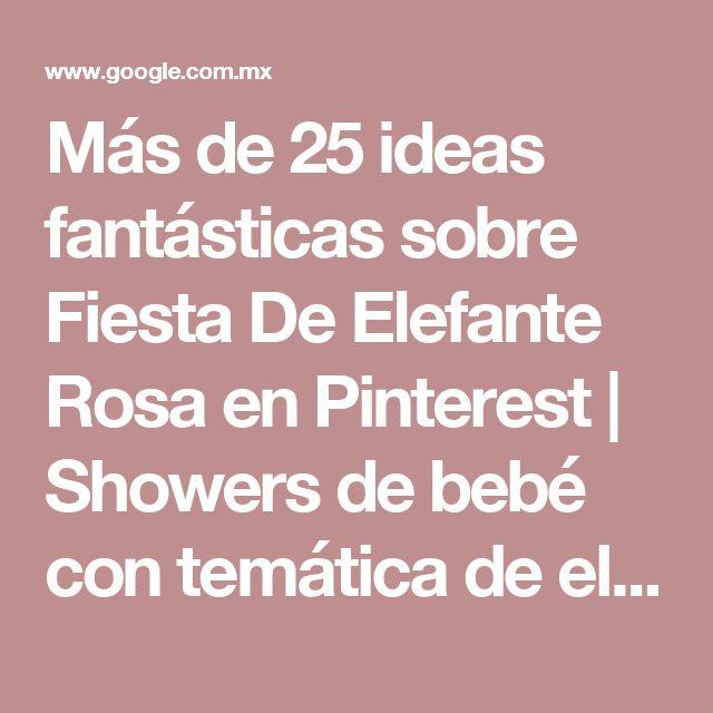 Más de 25 ideas fantásticas sobre Fiesta De Elefante Rosa en Pinterest | Showers de bebé con temática de elefante bebé, Temas de cumpleaños de elefante y Fiest…