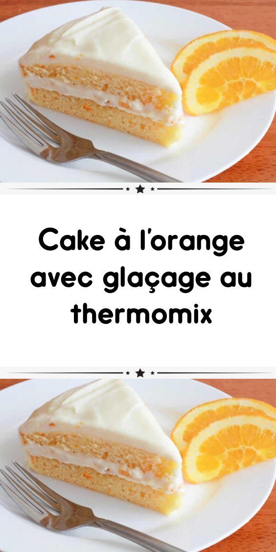Orangenkuchen mit Thermomixglasur   – Recette Thermomix