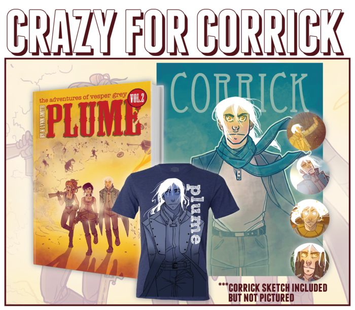 CRAZY FOR CORRICK is a Kickstarter Exclusive Reward Package for the Plume Comic Vol 2 campaign that launched this morning!