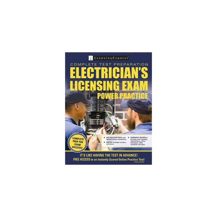 Electrician's Licensing Exam Power Practice : Preparation to Gain Journeyman Electrician Certification
