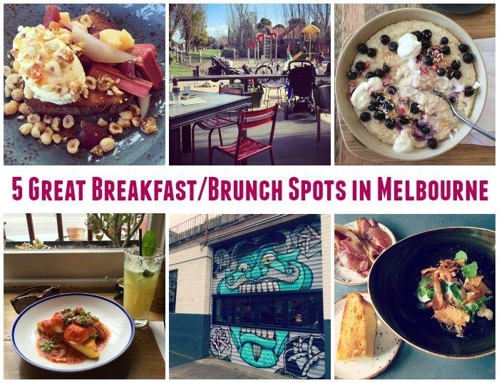 Five Great Breakfast/Brunch Spots in Melbourne
