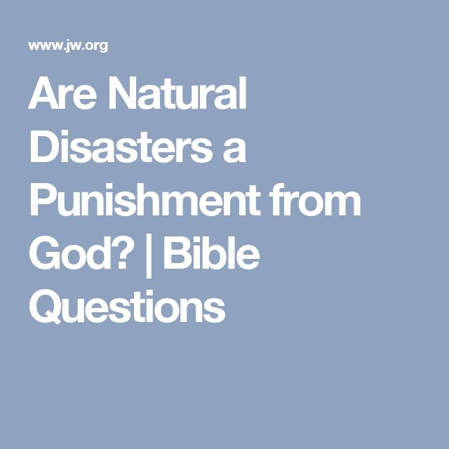 Are Natural Disasters a Punishment from God? | Bible Questions