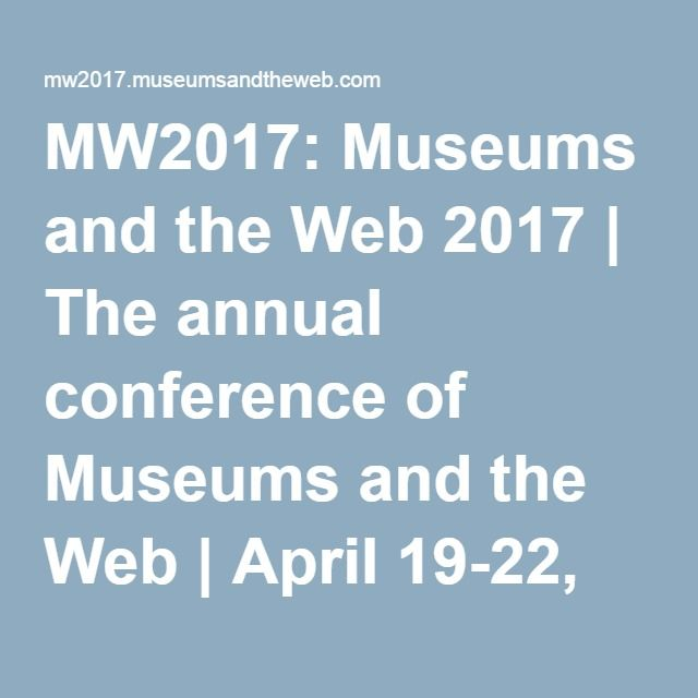 Museums and the Web 2017