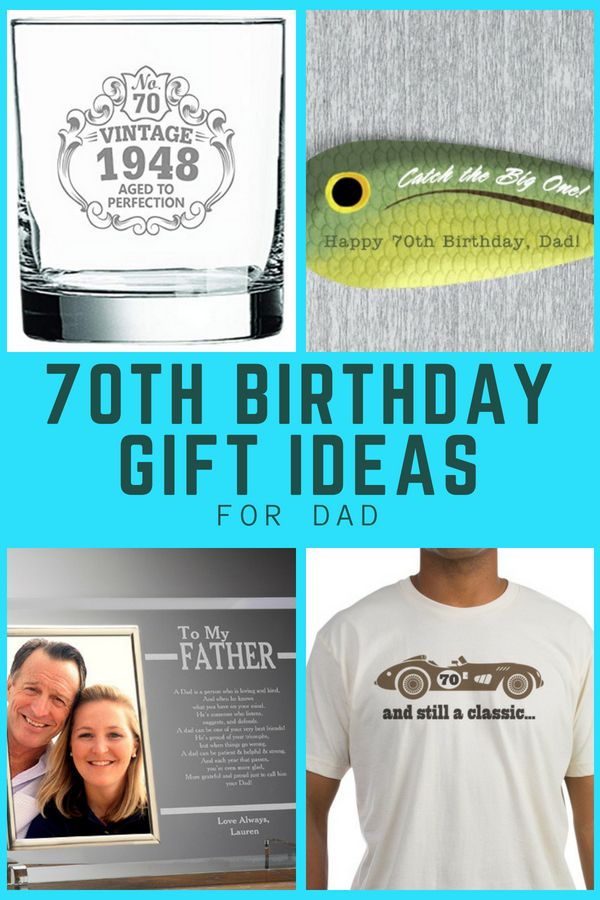 Best 70th Birthday Gift Ideas For Dads 70thbirthday 70 Giftguides