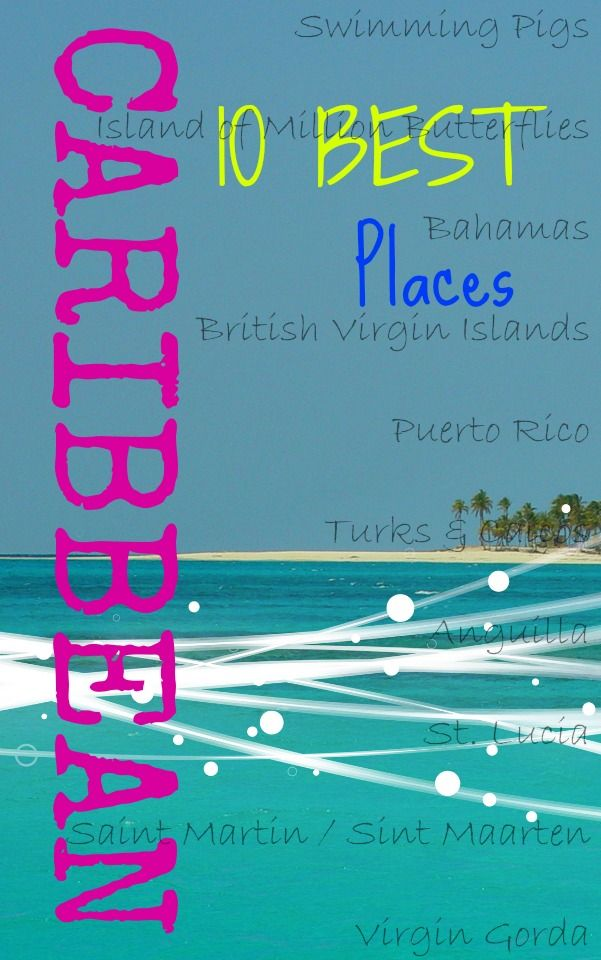 Best TRAVEL CARIBBEAN Karibik Images On Pinterest - Island hopping in the caribbean 10 pristine getaways