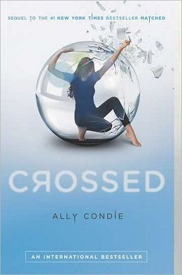 Crossed (Matched Trilogy Series #2) by Ally Condie