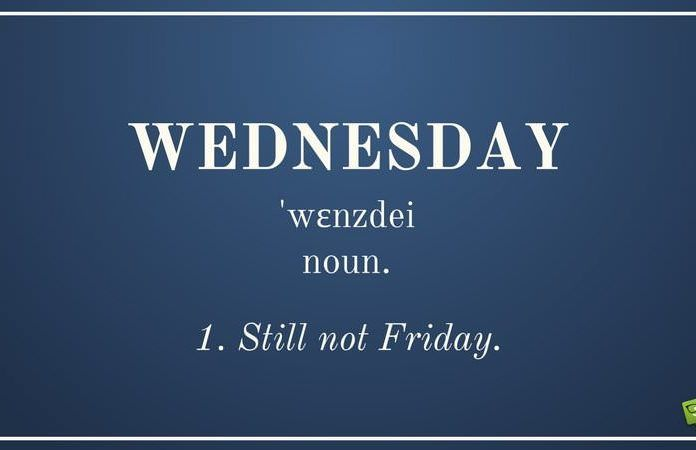 Funny Wednesday Quotes To Kick Start