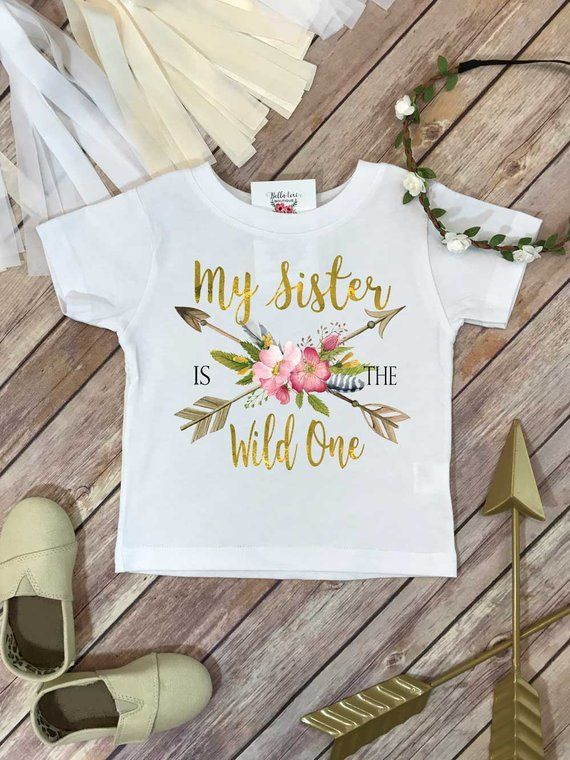 da40af72 Wild One Birthday, My Sister is the Wild One, Wild One, Wild Birthday,  Sister Birthday, Girl Birthda